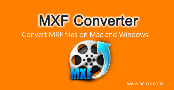 Best MXF Converter Reviews 2019