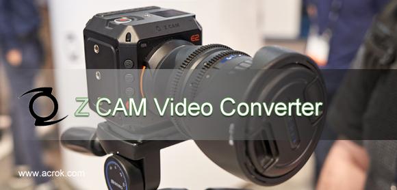 Edit Z CAM E2 S6 MOV/MP4 files in Premiere Pro CC